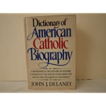 Dictionary of American Catholic Biography