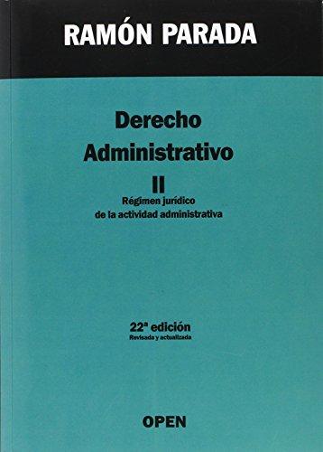 Derecho administrativo: Régimen Jurídico de la Actividad Administrativa: 2