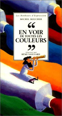 En voir de toutes les couleurs par Michel Boucher
