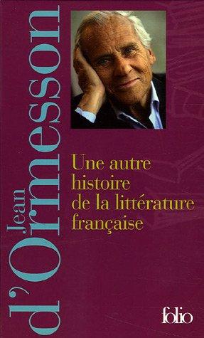 Une autre histoire de la littérature française : Coffret 2 volumes