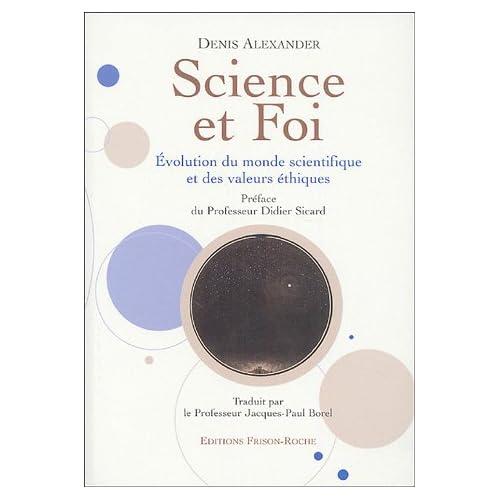 Science et foi : Evolution du monde scientifique et des valeurs éthiques