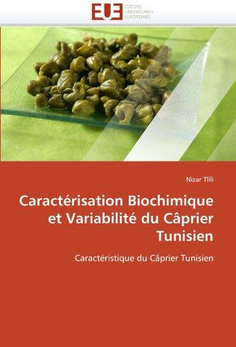 Caractérisation biochimique et variabilité du câprier tunisien par Nizar Tlili