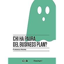 Chi ha paura del business plan? (I Prof)