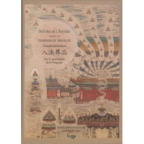 Soutra de l'Entrée dans la dimension absolue – Gandavyuhasutra avec le commentaire de Li Tongxuan