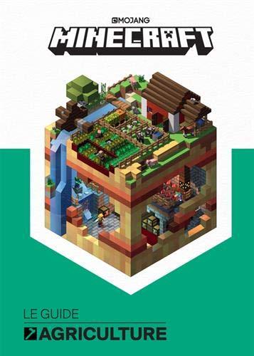 Minecraft, le guide officiel de l'agriculture par Collectif