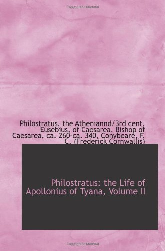 Philostratus: the Life of Apollonius of Tyana, Volume II