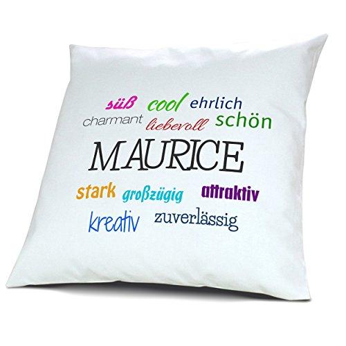 Kopfkissen mit dem Namen Maurice, Kissen mit Füllung - Positive Eigenschaften, 40 cm, 100% Baumwolle, Kuschelkissen, Liebeskissen, Namenskissen, Geschenkidee