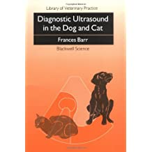 Diagnostic Ultrasound in the Dog and Cat (Library of Veterinary Practice)