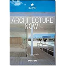 Architecture Now!: 100 Contemporary Architects (Icons)