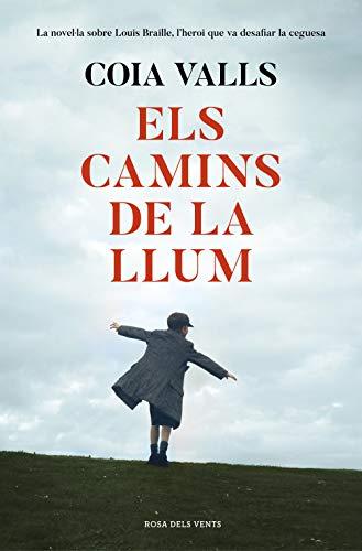 Els camins de la llum (Catalan Edition) por Coia Valls