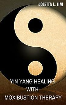 Descargar Por Torrent Sin Registrarse Yin Yang Healing With Moxibustion Therapy Ebooks Epub