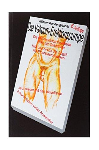 Fröhle Ratgeber - Die Vakuum - Erektionspumpe Buch 6. Auflage erweitert auf 100 Seiten