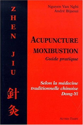 Acupuncture, moxibustion