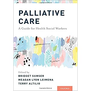 Palliative Care: A Guide for Health Social Workers