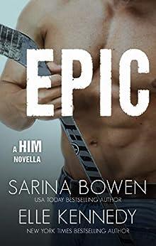 Epic (Him Book 3) (English Edition) van [Bowen, Sarina, Kennedy, Elle]
