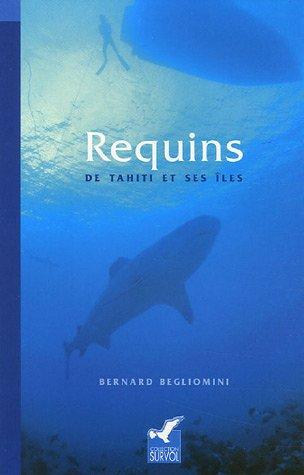 Requins de Tahiti et ses îles par Bernard Begliomini