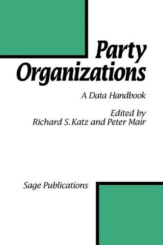 Party Organizations: A Data Handbook on Party Organizations in Western Democracies, 1960-90: 001 por Richard S Katz