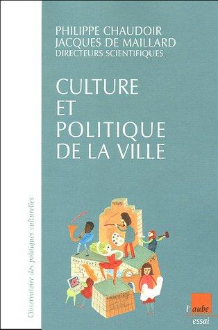 Culture et politique de la ville : Une évaluation