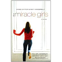 The Miracle Girls: A Novel (Miracle Girls Novels) by Anne Dayton (2008-09-08)