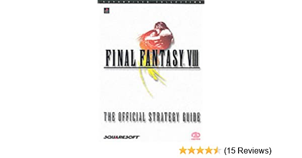 Final Fantasy VIII: The Official Strategy Guide: Amazon co uk: Liam