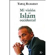 Mi visión del islam occidental (Ensayo)