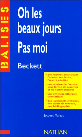 Oh les beaux jours : Pas moi par Samuel Beckett, Jacques Marsat