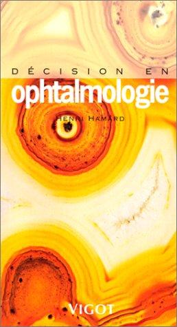 Décision en ophtalmologie par H. Hamard