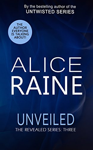 Unveiled: A full length erotic romance novel (The Revealed Series Book 3)