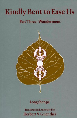 Kindly Bent to Ease Us: Wonderment v. 3 (Tibetan Translation, Vol 7)