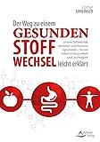 Der Weg zu einem gesunden Stoffwechsel - leicht erklärt (Amazon.de)