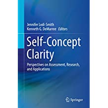Self-Concept Clarity: Perspectives on Assessment, Research, and Applications