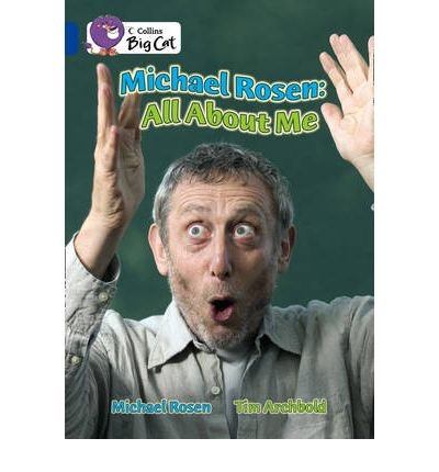 Michael Rosen: All About Me: Band 16/Sapphire Phase 7, Bk. 10 (Collins Big Cat) (Paperback) - Common