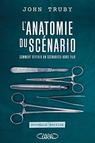 L'anatomie du scénario - nouvelle édition