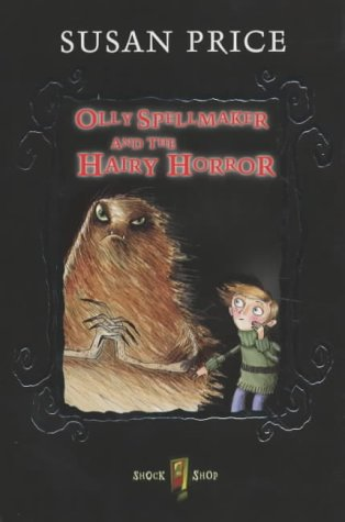 Olly Spellmaker and the hairy horror