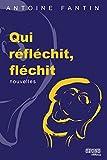 Qui réfléchit, fléchit. (Dixit 1) (French Edition)