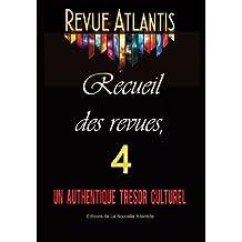 Revue Atlantis, recueil des revues 4, un authentique trésor culturel
