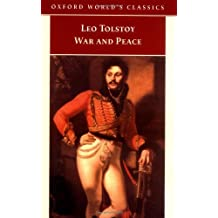 War and Peace (Oxford World's Classics) by Leo Tolstoy (1998-03-05)