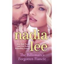 The Billionaire's Forgotten Fianc?e (The Pryce Family Book 4) (Volume 4) by Nadia Lee (2015-05-13)