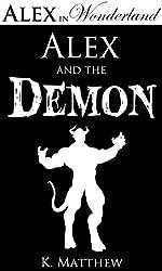 Alex and the Demon (Alex in Wonderland Book 6) (English Edition)