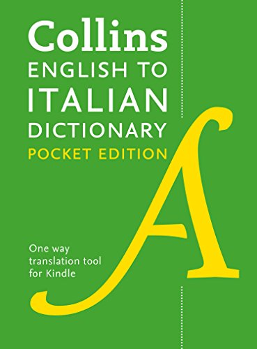 Collins English to Italian Dictionary (One Way) Pocket Edition: Over 14,000 headwords and 28,000 translations (Italian Edition)