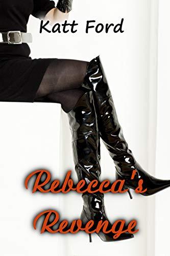 Rebecca's Revenge (Rebecca's Boys Book 3) (English Edition) -