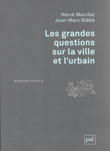 Les grandes questions sur la ville et l'urbain par Hervé Marchal