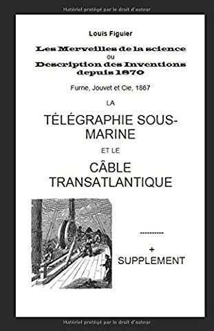 Les Merveilles de la science: La Télégraphie sous-Marine et le Câble Transatlantique