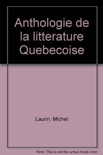 Anthologie de la litterature Quebecoise