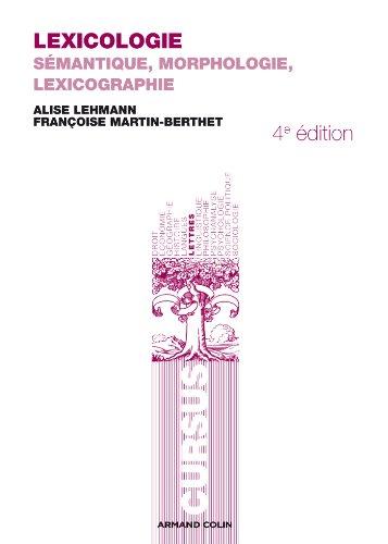 Lexicologie: Sémantique, morphologie et lexicographie