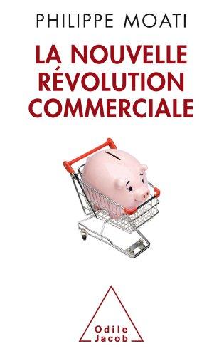 Nouvelle Rvolution commerciale (La)