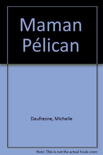 """<a href=""""/node/5418"""">Maman Pélican</a>"""