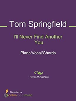 i ll never find another you sheet music pdf