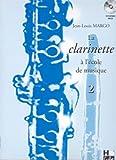 La clarinette à l'école de musique Vol.2 - Clarinet - BOOK+CD...