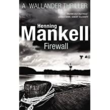 [Firewall: Kurt Wallander] (By: Henning Mankell) [published: December, 2012]